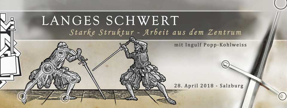 Seminar Langes Schwert- Arbeit aus dem Zentrum @ Sportzentrum Mitte | Salzburg | Salzburg | Österreich