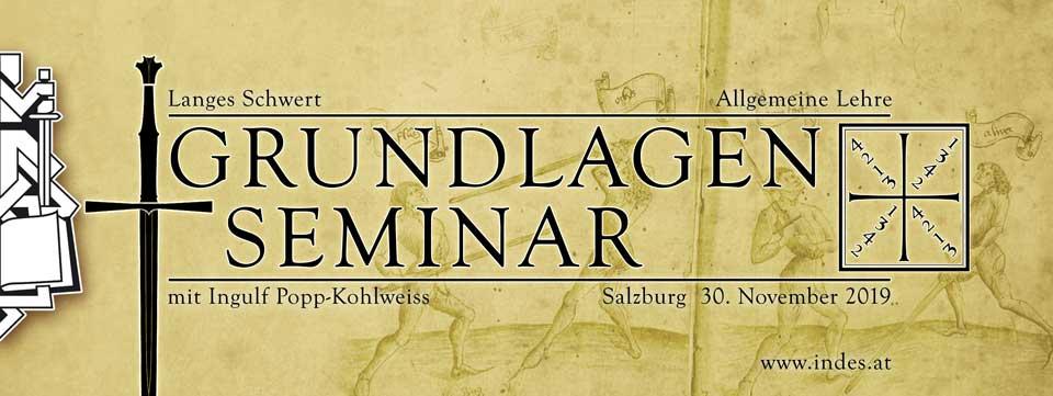 Seminar Grundlagen Langes Schwert WS2019 @ Turnhallen der NMS Schloßstraße | Salzburg | Salzburg | Österreich