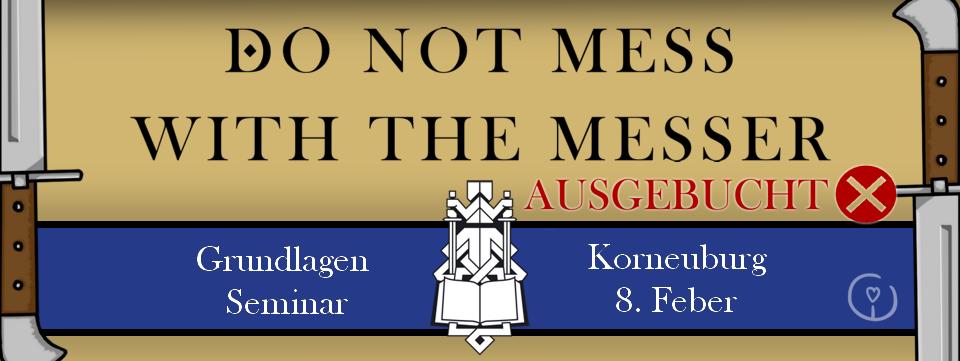 Do not mess with the Messer - Grundlagen Seminar @ Musikschule Korneuburg Bewegungsraum | Korneuburg | Niederösterreich | Österreich